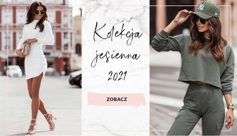 Kolekcja jesień 2021